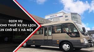Dịch vụ tuê xe du lịch 29 chỗ tại Hà Nội